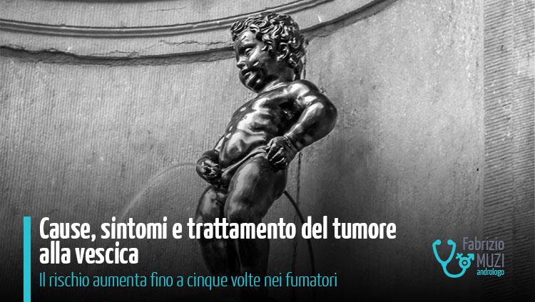 cause sintomi trattamento tumore alla vescica
